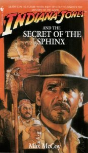 Indiana Jones and the Secret of the Sphinx by Max McCoy