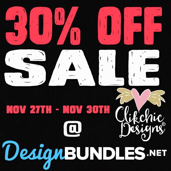 30% Off Sale for Clikchic Designs @ Design Bundles!
