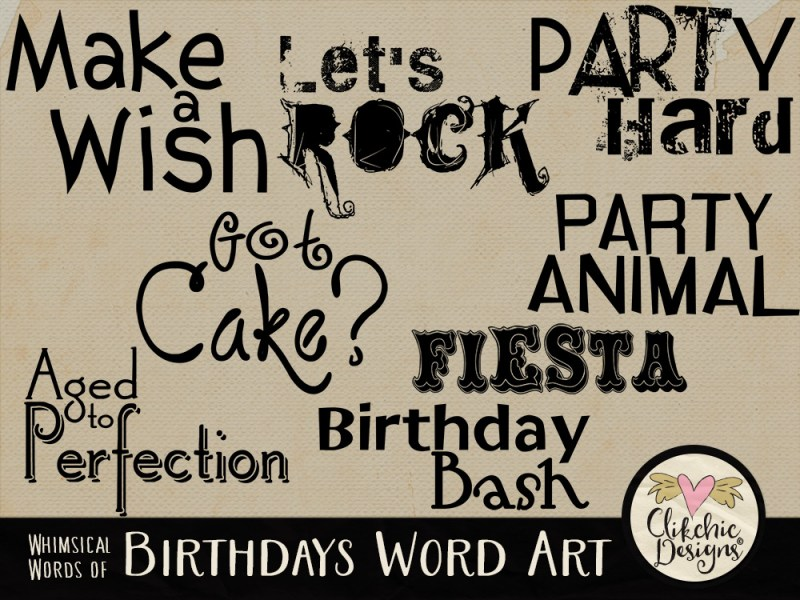 Whimsical Words Of Birthdays Word Art