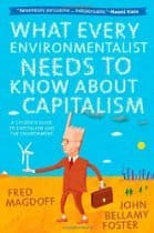 What Every Environmentalist Needs to Know, by Fred Magdoff and John Bellamy Foster