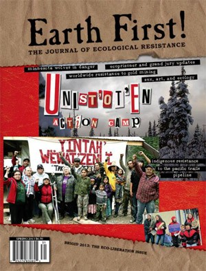 Sasha Ross is a member of the Earth First! Journal collective