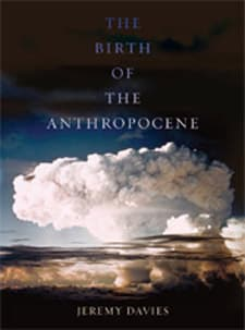 Birth of the Anthropocene 2