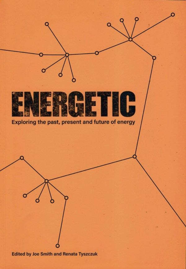 Energetic: Exploring the past, present and future of energy