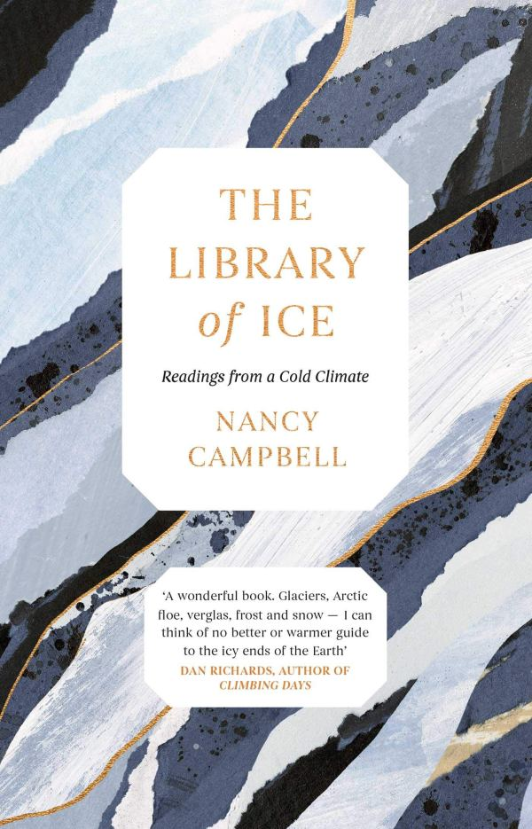 The Library of Ice by Nancy Campbell