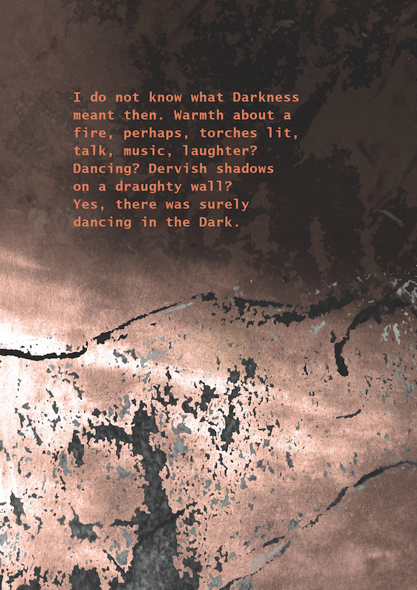 'I do not know what darkness meant then' is an image from Jennifer Leach's book, Dancing in the Dark