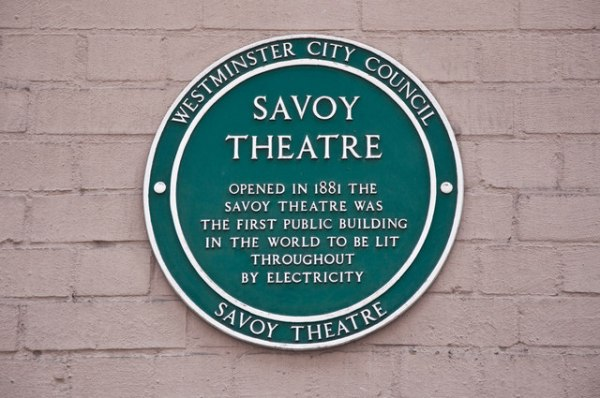 electric heritage: showing the plaque at the Savoy Theatre in London, commemorating the first public building in the world to be lit by electricity..
