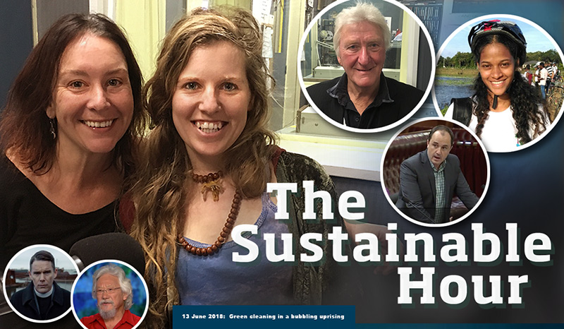 The Sustainable Hour on 13 June 2018 with Witchy Brews and Earth Love Gratitude