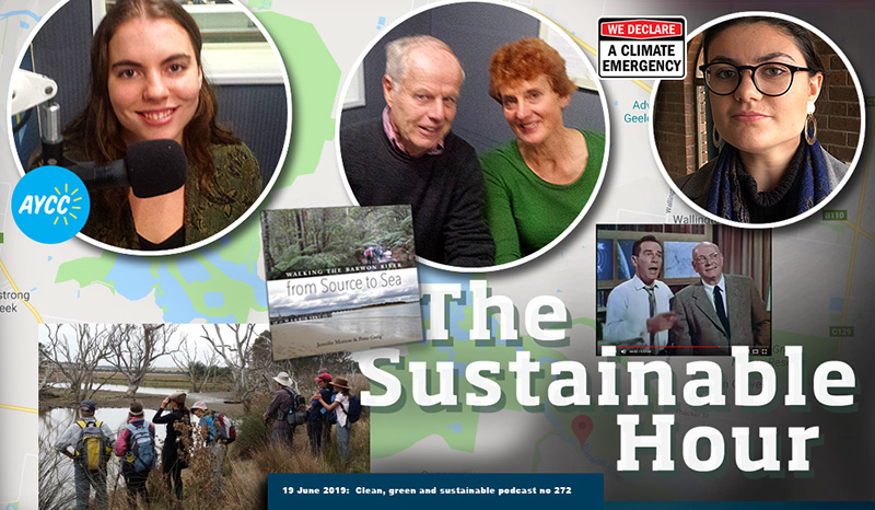 The Sustainable Hour on 19 June 2019 with Alex Marshall, Bellla Sheridan-Moore, Jennifer Morrow and Lachie Gordon
