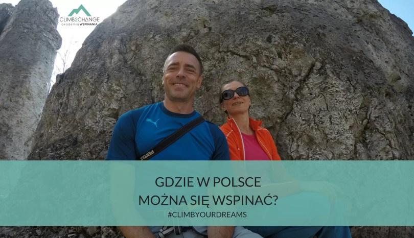 Gdzie w Polsce można się wspinać?