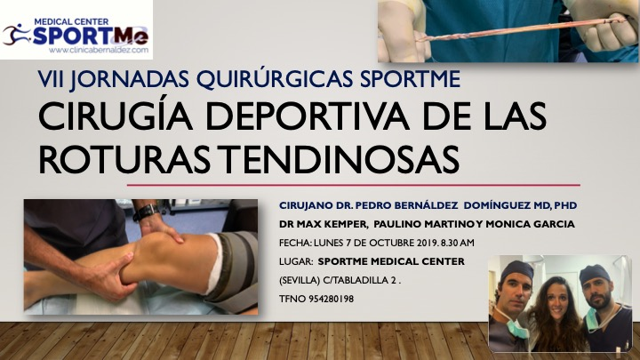 Programa de las VII Jornadas Quirúrgicas SportMe. Cirugía de las Lesiones Tendinosas Crónicas