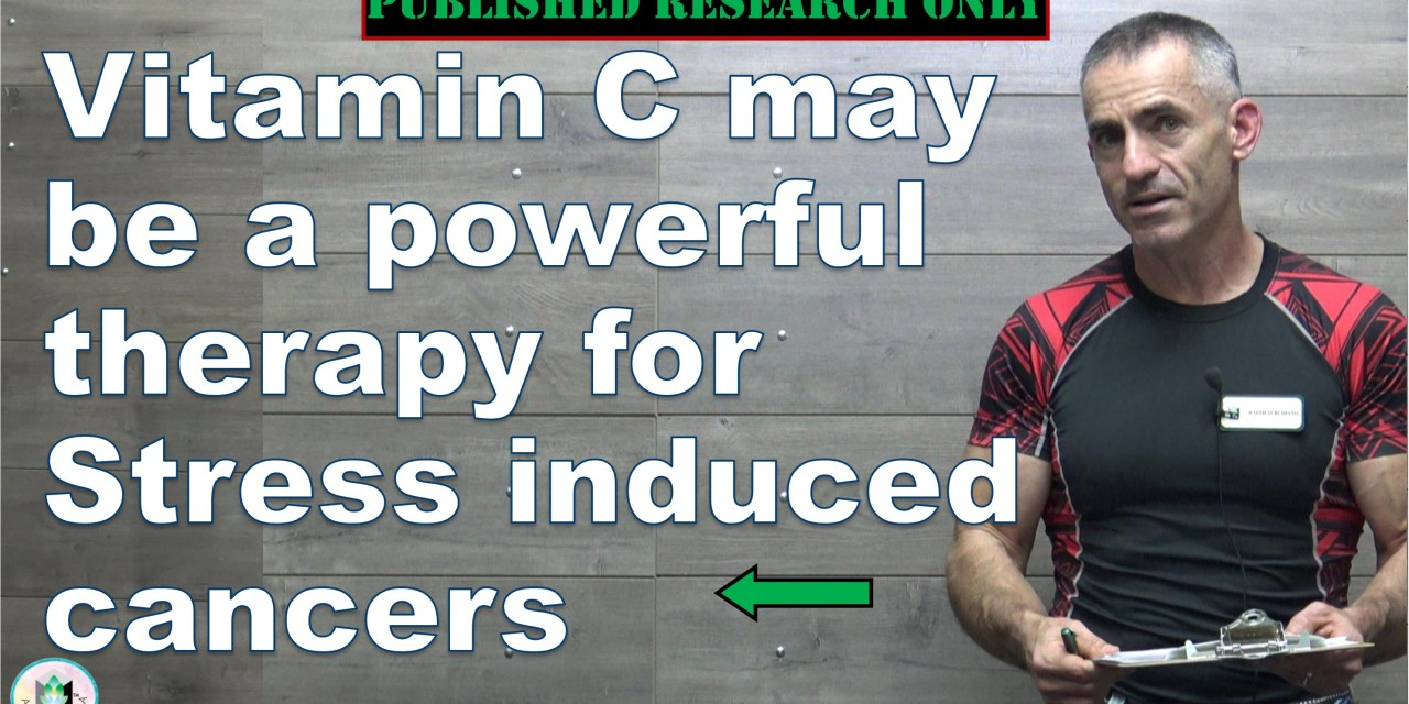 Vitamin C may be a powerful therapy for Stress induced cancers