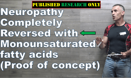 Neuropathy Completely Reversed with monounsaturated fats