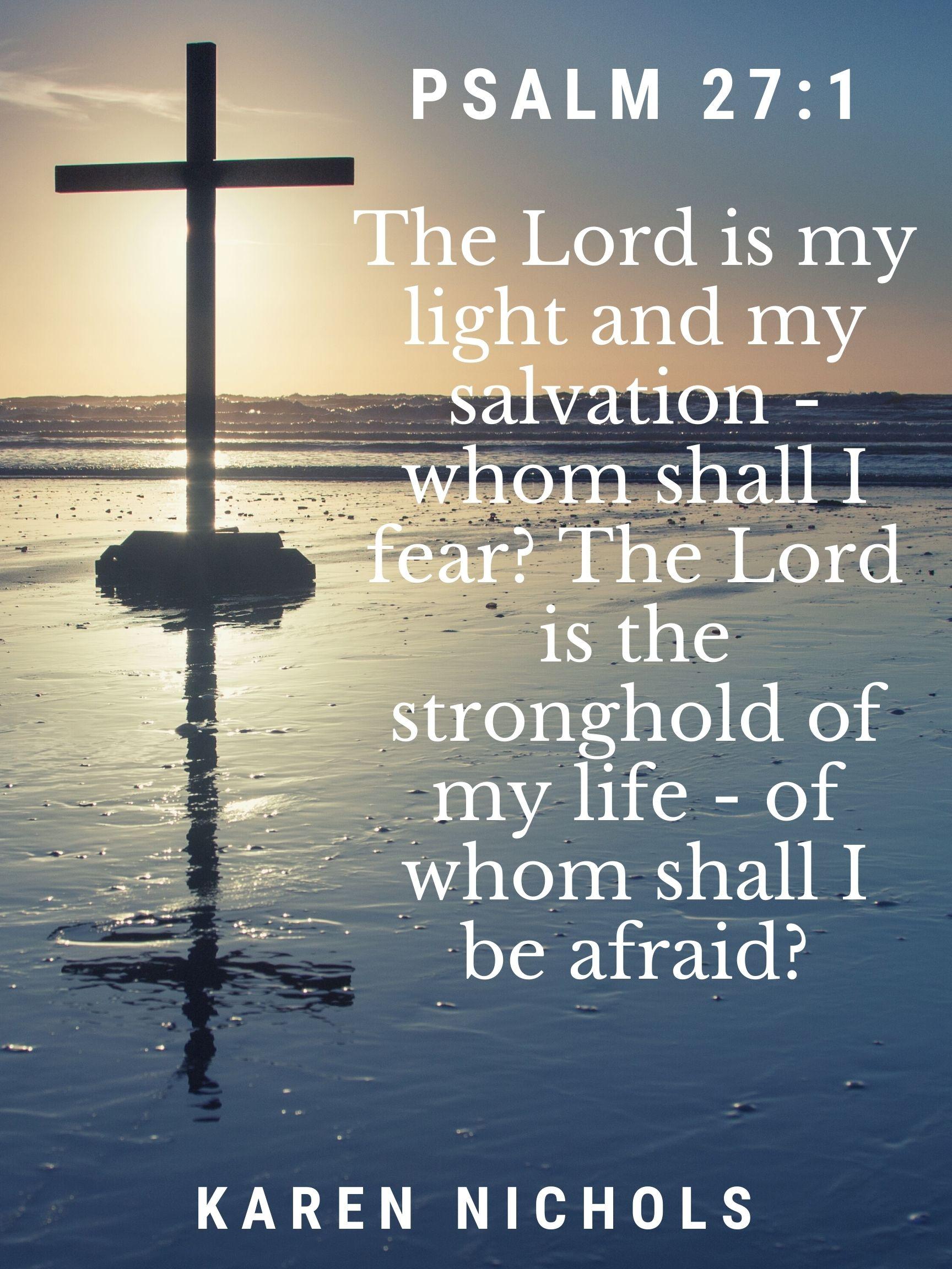 Psalm 27: 1