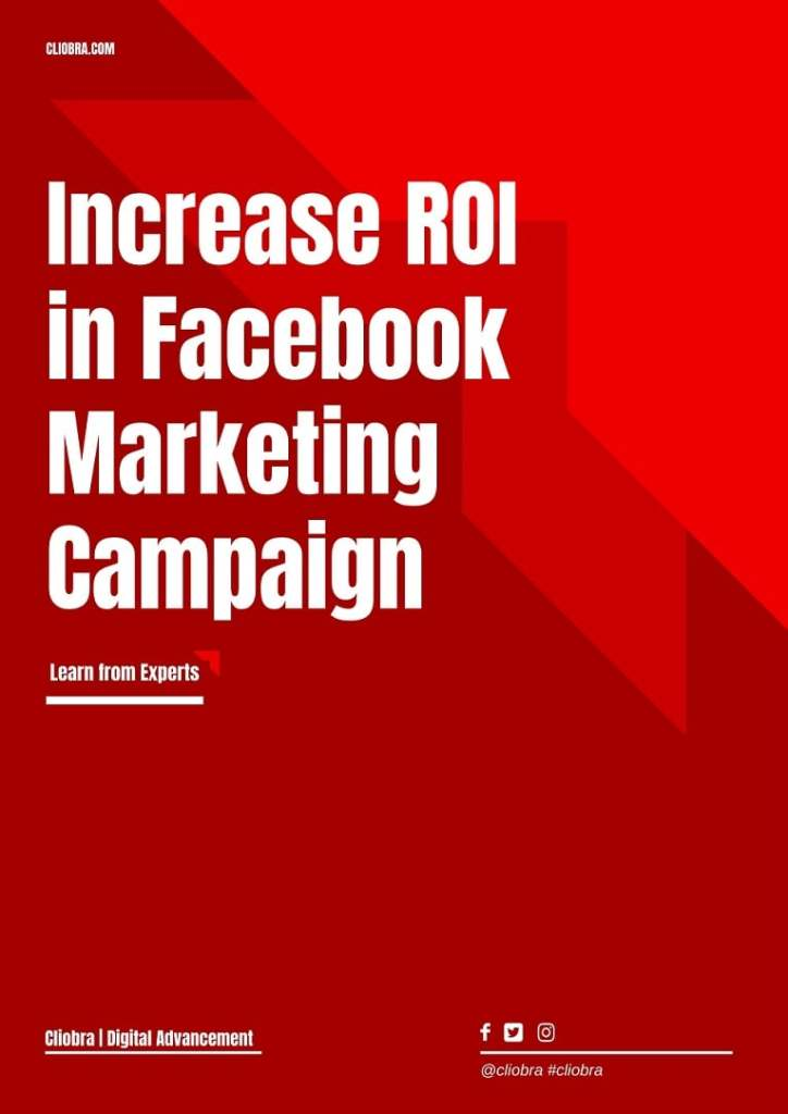 10 Secrets to Increase ROI in Facebook Marketing Campaign for 2021