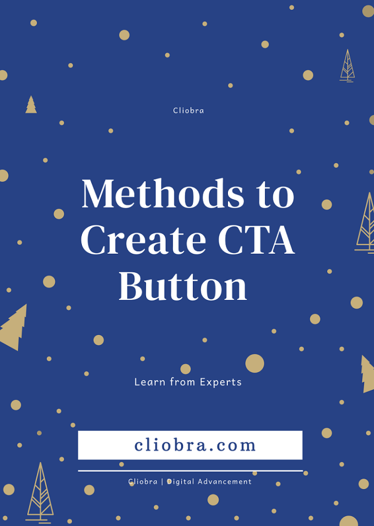 CTA: 9 Smart Methods to Create Call-to-action buttons (Practical Guide)