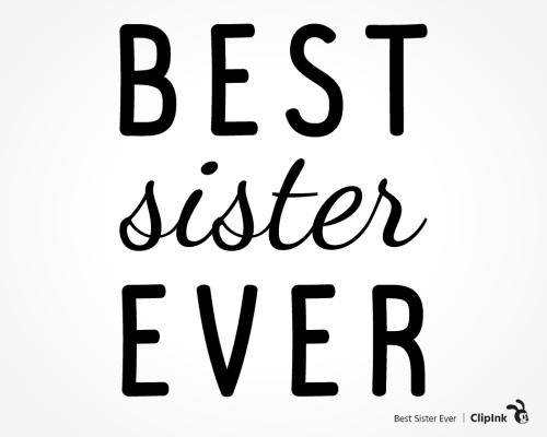best sister ever svg