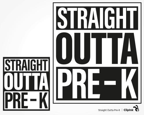 straight outta pre-k svg