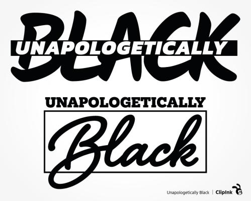 unapologetically black svg