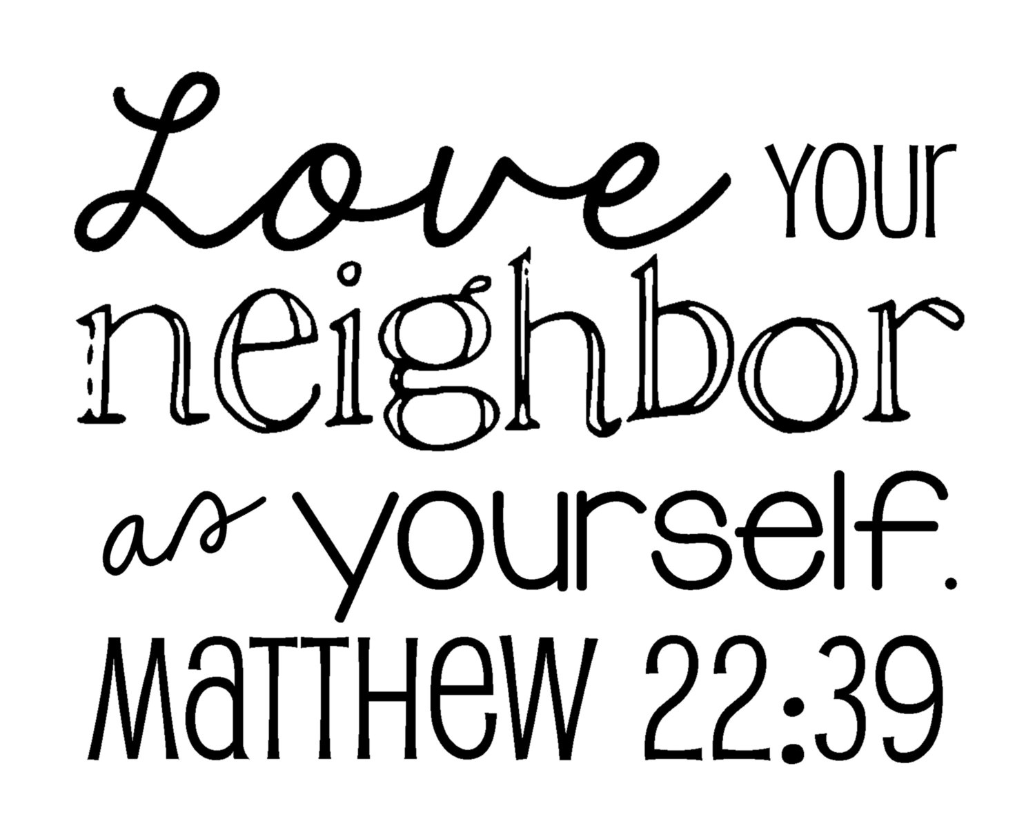 Love Your Neighbor As Yourself Clipart