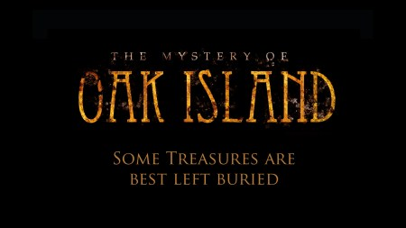 The Mystery of Oak Island