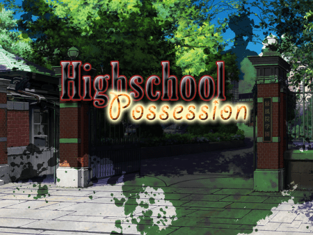 Highschool Possession