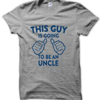 This guy is going to be an Uncle t-shirt by Clique Wear