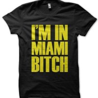 I'm In Miami Bitch holiday t-shirt by Clique Wear