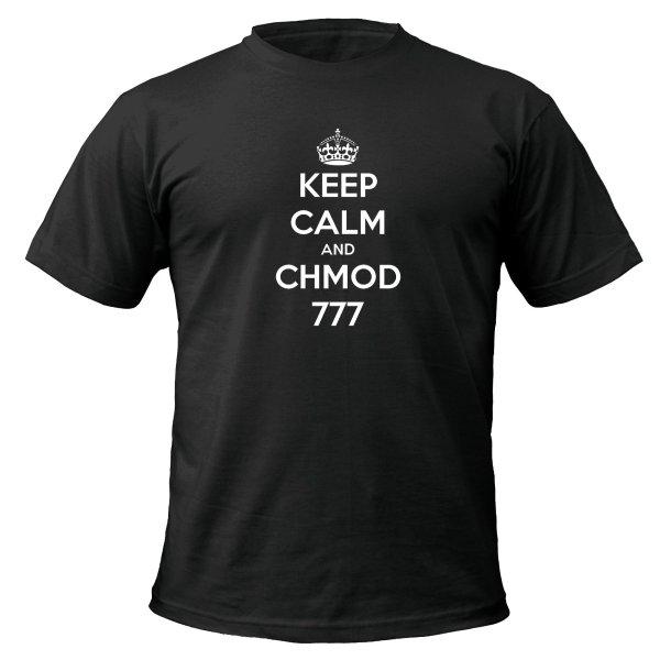 Keep Calm and Chmod 777 t-shirt by Clique Wear
