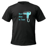 Best Blow In Town t-shirt by Clique Wear