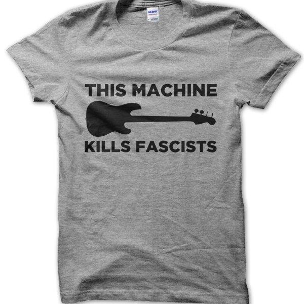 This Machine Kills Fascists t-shirt by Clique Wear