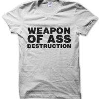 Weapon of Ass Destruction t-shirt by Clique Wear