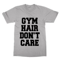 Gym Hair Don't Care t-shirt by Clique Wear