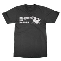 Drummers Hit It Harder t-shirt by Clique Wear