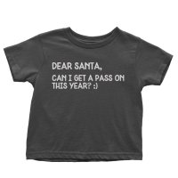 Dear Santa Can I Get a Pass On This Year Please t-shirt by Clique Wear
