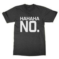 HAHAHA NO t-shirt by Clique Wear