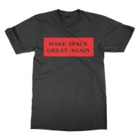 Make Space Great Again t-shirt by Clique Wear
