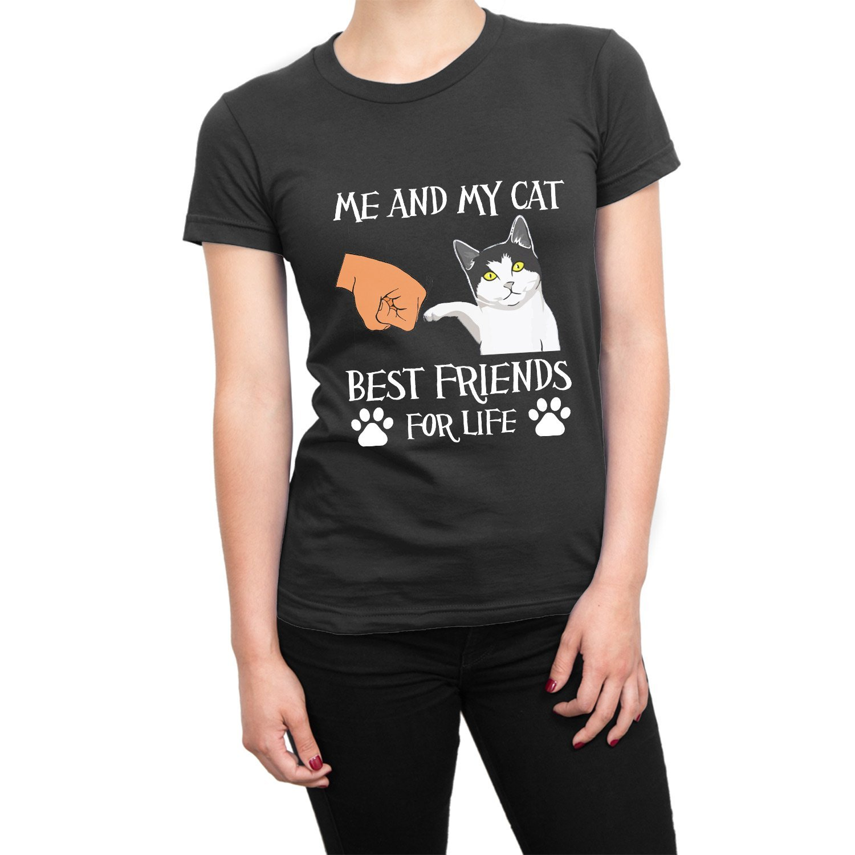 e4b4d30afafc66 Me and My Cat Best Friends For Life women s t-shirt • Clique Wear