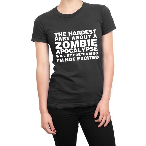 The Hardest Part About a Zombie Apocalypse t-shirt by Clique Wear