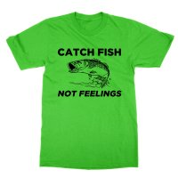 Catch Fish Not Feelings t-shirt by Clique Wear