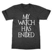 My Watch Has Ended t-shirt by Clique Wear