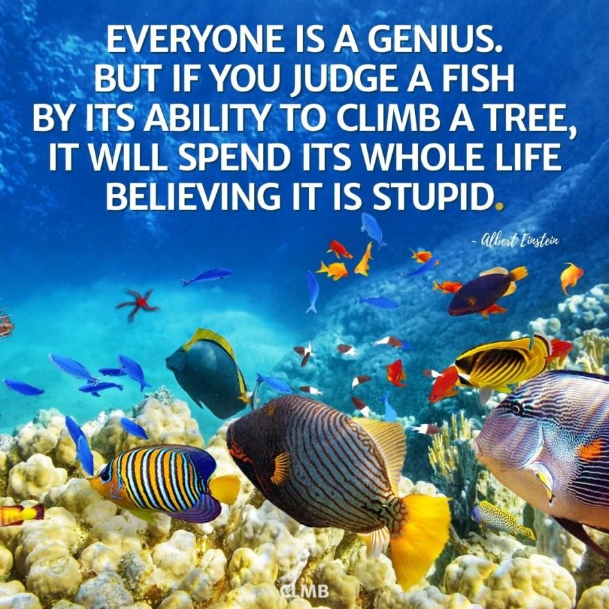 Albert Einstein Everyone is a Genius Motivational Quote