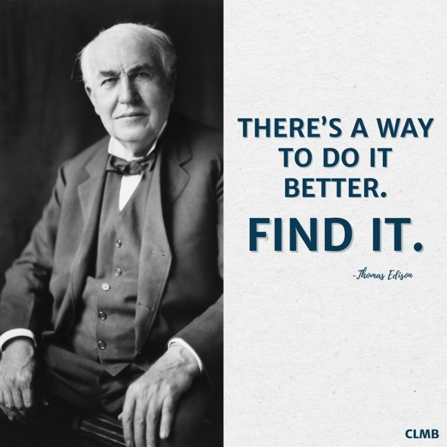 Thomas Edison Way To Do It Better Motivational Quote