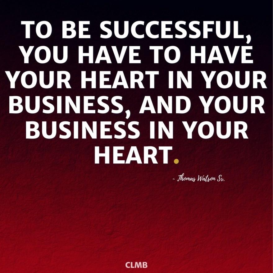 Thomas Watson Sr Business Heart Motivational Quote