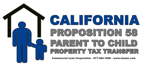 California Proposition 58 Parent to Child Property Tax Transfer