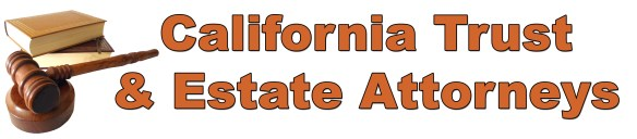 California Trust And Estate Attorneys