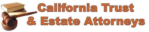 California Trust And Estate Attorneys
