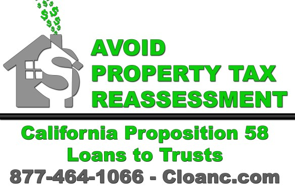 Avoid Property Tax Reassessment California with Proposition 58
