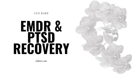 EMDR & PTSD Recovery: cLo Bare, clobare.com