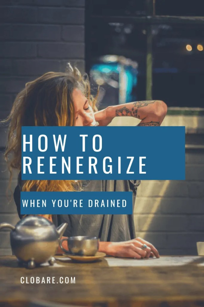 How to Reenergize When You're Drained