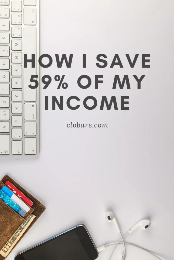 How I Save 59% of my Income